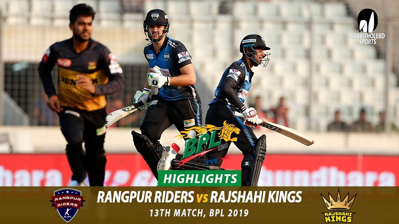 Rangpur Riders vs Rajshahi Kings Highlights || 13th Match || Edition 6 || BPL 2019