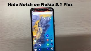 How to Hide Notch on Nokia 5.1 Plus