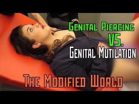 Female Genital Piercing VERSUS Female Genital Mutilation (circumcision)- THE MODIFIED WORLD