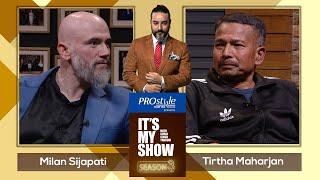 Milan Sijapati \u0026 Tirtha Maharjan | It's My Show With Suraj Singh Thakuri S03 E52 | 30 January 2021