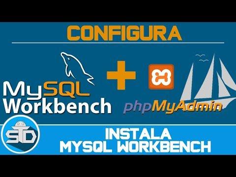 Como Instalar MySQL Workbench Y Configurarlo Con Xampp PhpMyAdmin En Windows | Paso A Paso