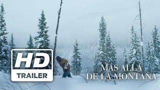 Más allá de la montaña | Trailer 1 Doblado