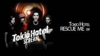 """Tokio Hotel """"RESCUE ME"""" 09"""