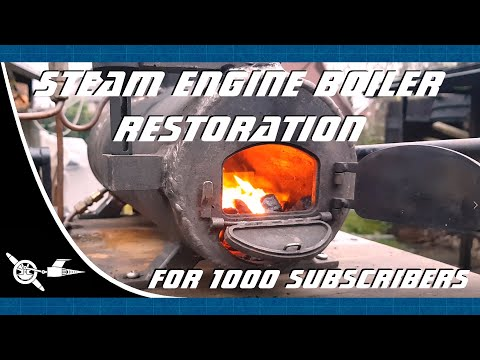 Steam engine boiler restoration for 1000 subscribers