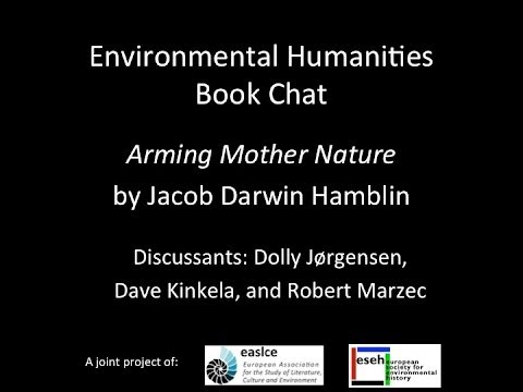 Env Hum Book Chat 2 - Arming Mother Nature