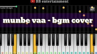 Munbe vaa || bgm cover || piano and strings || by bb entertainment
