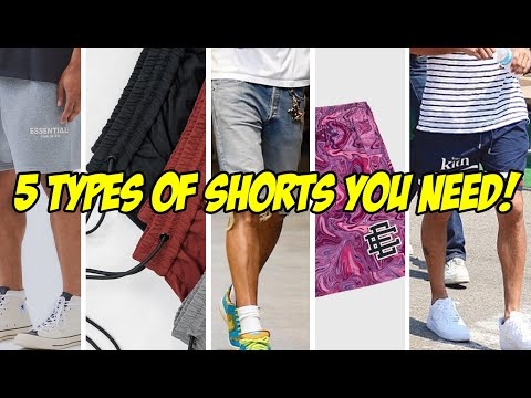 5 TYPES OF SHORTS YOU NEED IN YOUR WARDROBE!