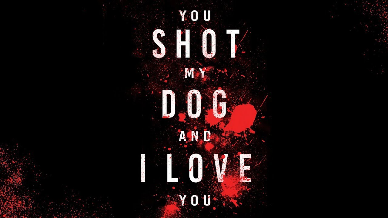 You Shot My Dog And I Love You True Crime Book
