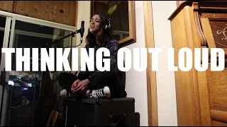 Thinking Out Loud - Ed Sheeran | Alyssa Bernal Cover