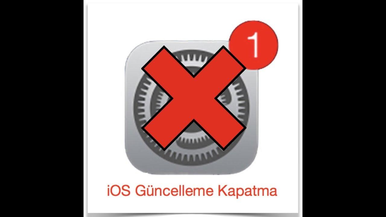 iphone 7 yazılım güncelleme kapatma