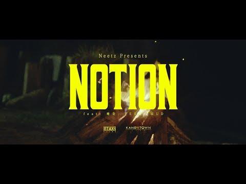Neetz - Notion feat. 唾奇, PES & MUD