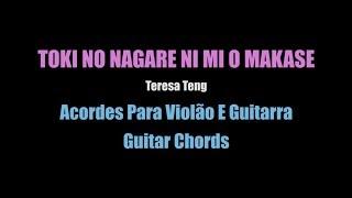 Acordes Violão(Guitar Chords) - Toki No Nagare Ni Mi O Makase - Teresa Teng