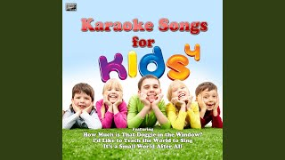 I'd Like to Teach the World to Sing (In the Style of Children's Chorus) (Karaoke Version)