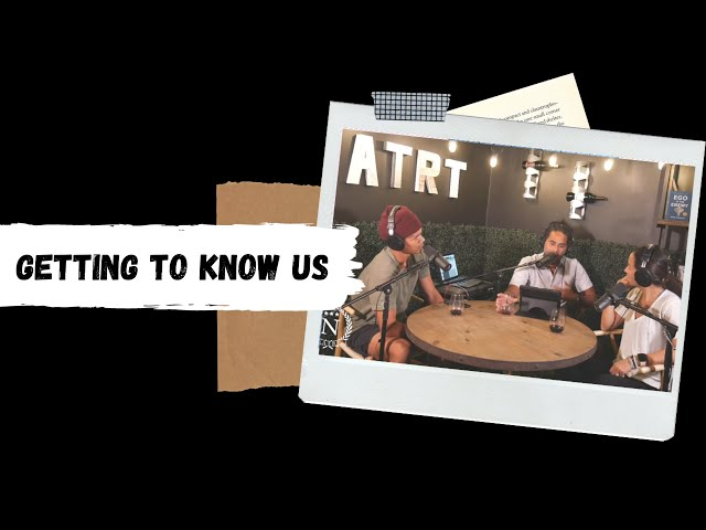 Getting to Know Us Pt 1- Nights at the Round Table- Ep 73