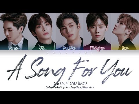 NU'EST (뉴이스트) - 노래 제목 (A Song For You) (Color Coded Lyrics Eng/Rom/Han/가사)