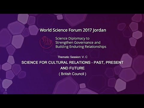 2017-11-10 Thematic Session VC, Science for Cultural Relations – Past, Present and Future