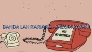 Gambar cover BANDA LAH KARIANG - SAZQIA RAYANI [Lirik]