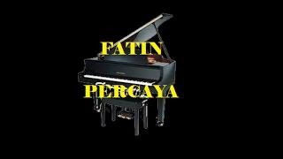 FATIN PERCAYA LYRICS