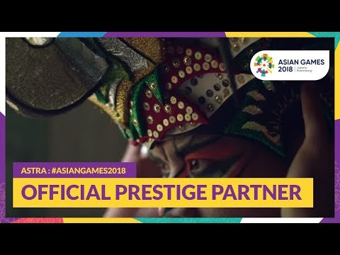 Astra : #AsianGames2018 Official Prestige Partner