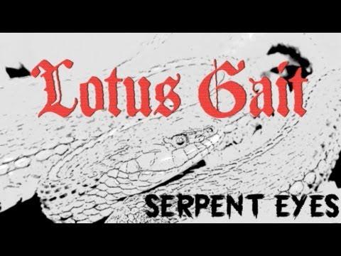 Lotus Gait - Serpent Eyes