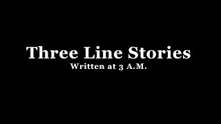 Three Line Stories