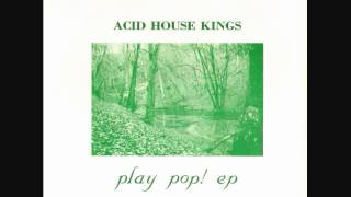 Watch Acid House Kings She Fakes Apples video