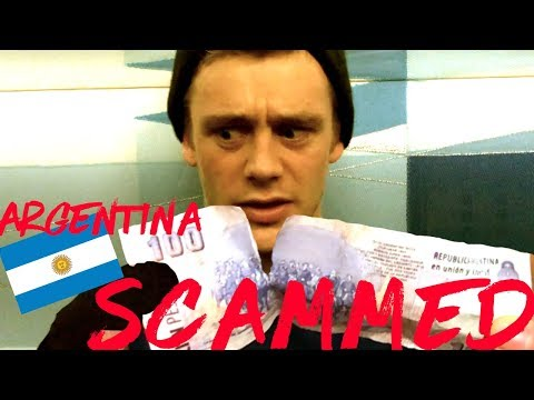 ROBBED & SCAMMED IN ARGENTINA