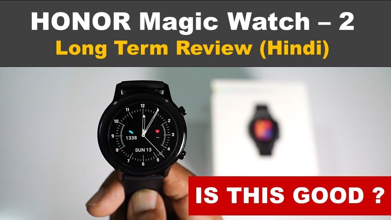 Honor Magic Watch 2 Long Term Review Hindi Youtube