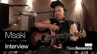 Msaki Interview - 2Seas Session 8.mp3