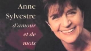 Anne SYLVESTRE - Sur mon chemin de mots