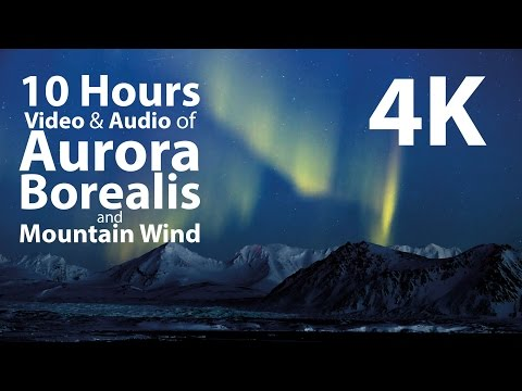 4K UHD 10 hours - Mountains & Aurora Borealis/Mountain Wind window - relaxation, meditation, nature