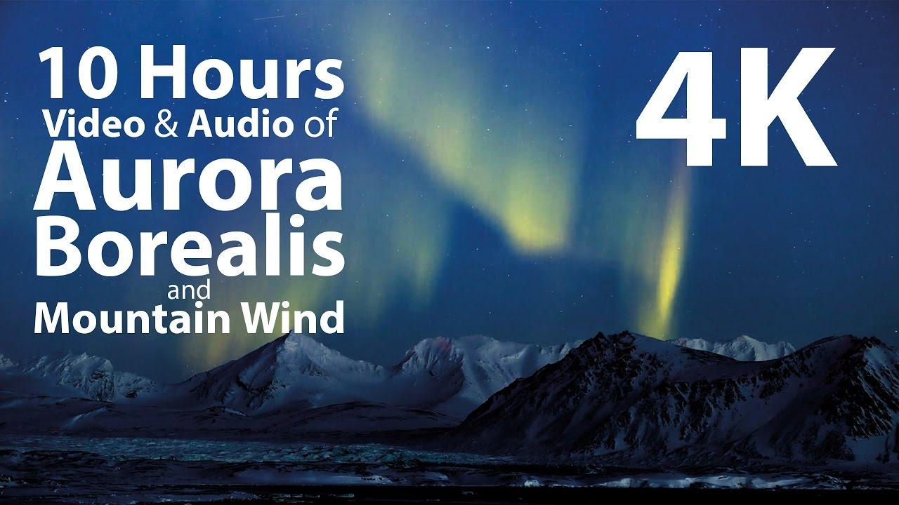 4K UHD 10 hours - Mountains & Aurora Borealis/Mountain Wind window -  relaxation, meditation, nature