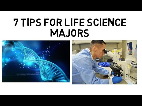 7 Tips for Life Science Majors