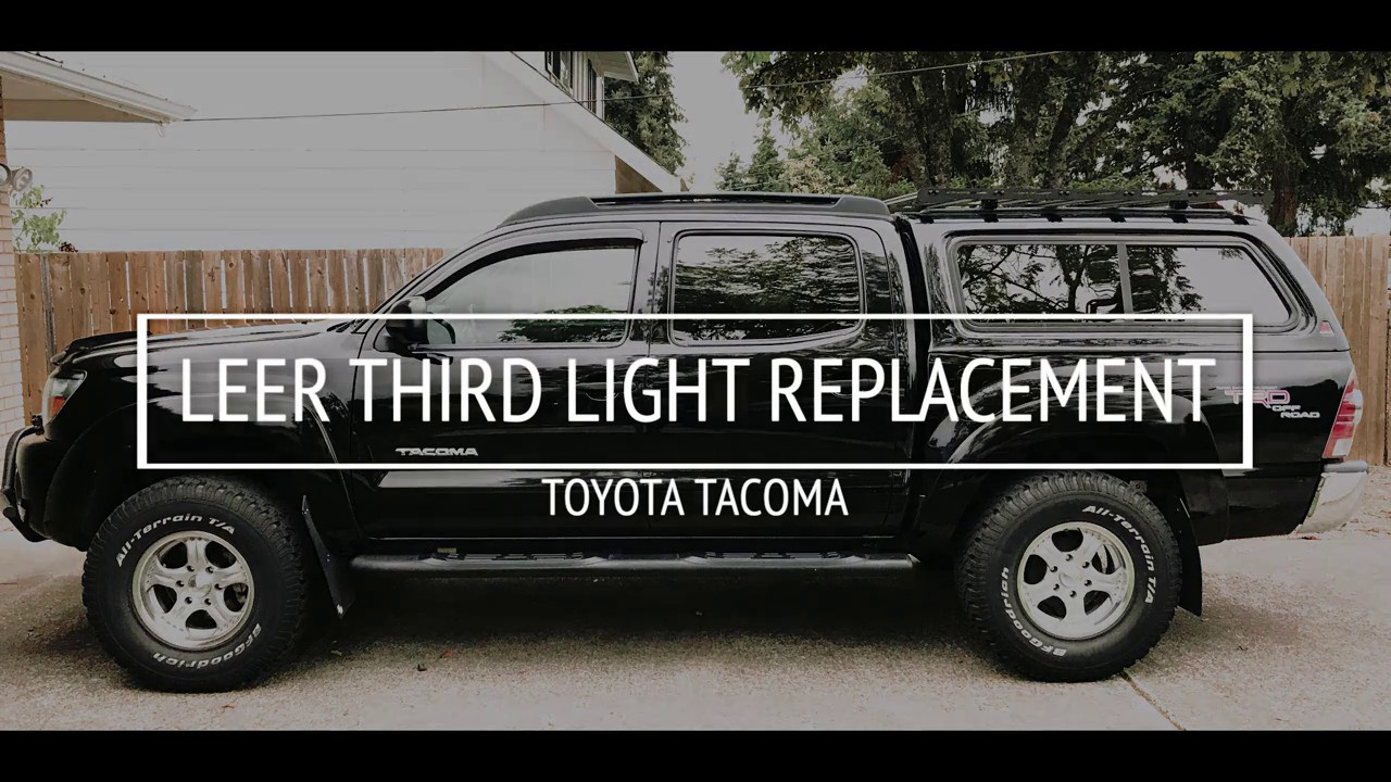 third break light wiring/replacement | toyota tacoma | leer canopy | hd