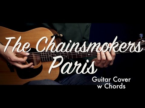 The Chainsmokers - Paris guitar cover/guitar lesson/tutorial w Chords /play-along/