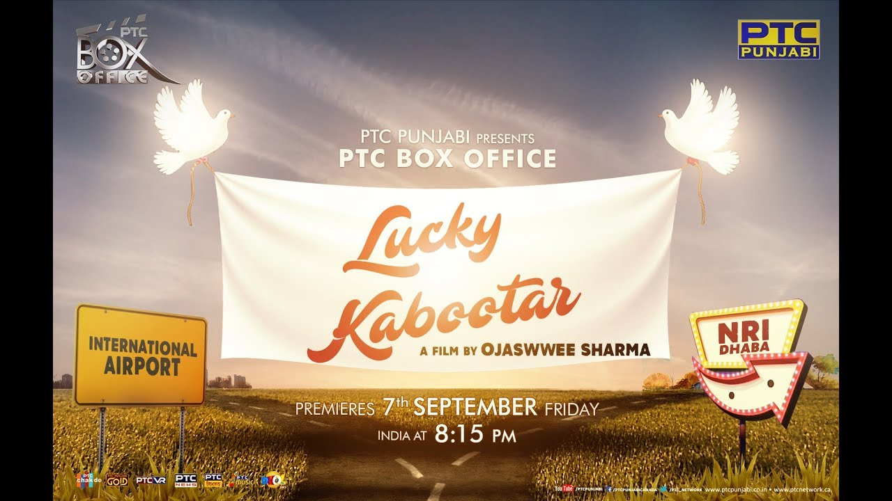 PTC Box Office Lucky Kabootar Is About Canada Fascination Of