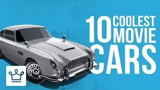 Top 10 Coolest Cars Featured In Movies