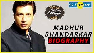 Madhur Bhandarkar Bi...