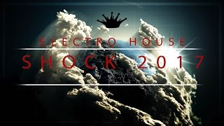 [Electro House] : HEUX - Shock 2017