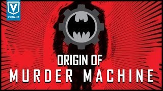 Origin Of Murder Machine! (Evil Batman Cyborg)