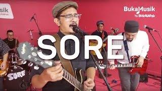 Sore Band | BukaMusik 2.0