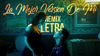 La Mejor Version De Mi (Remix) [Letra] - Natti Natasha x Romeo Santos (Lyric Video)