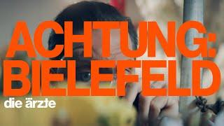 die ärzte – ACHTUNG: BIELEFELD (Offizielles Video)