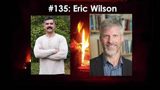 Art of Manliness Podcast #135: Inventing an Authentic Life with Eric Wilson