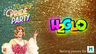 H2GLO at Mama G's Family Pride Party 2020