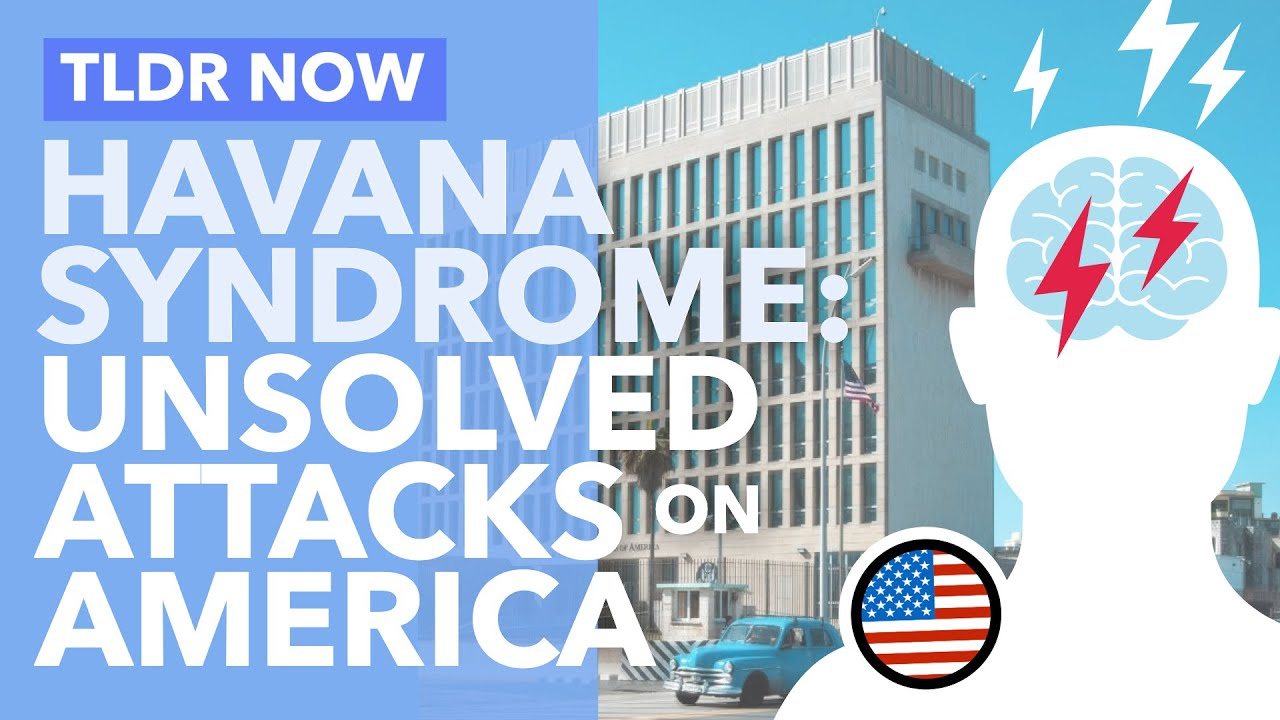 Havana Syndrome: New Sonic Weapon used Against American Diplomats in Europe - TLDR News