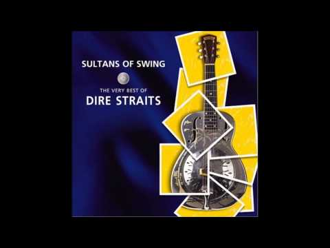 Romeo and Juliet  Dire Straits Sultans of Swing: The Very Best of Dire Straits