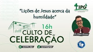 Lições de Jesus acerca da humildade