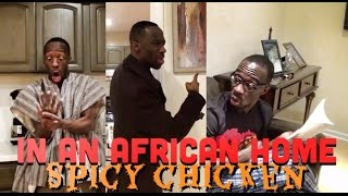 In An African Home: Spicy Chicken (Clifford Owusu)