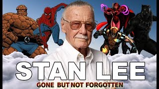 Stan Lee | Gone, But Not Forgotten | 1922 - 2018 Tribute Video RIP
